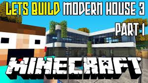 Modern Houes Minecraft Modern House 3 Tutorial Hd Part 1 Youtube