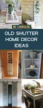 best 25 shutter projects ideas on pinterest window shutters 16 unique old shutter home decor ideas