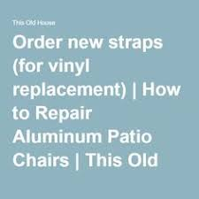 how to repair the vinyl strapping on a lawn chair lawn lawn