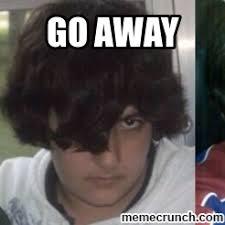 Go Away Meme - go away meme 28 images just go away funny pinterest just go