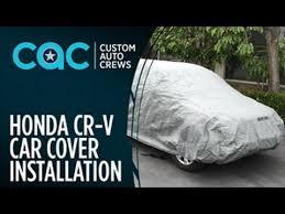 honda car cover bdk car cover installation honda cr v