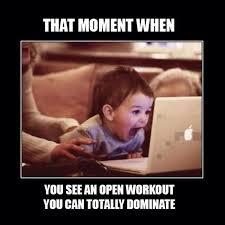 Crossfit Open Meme - open open open