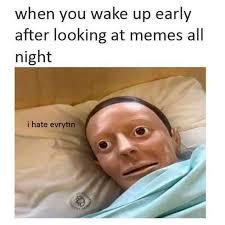 Night Meme - the best night memes memedroid