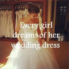 wedding dress quotes 9 best wedding dress quotes images on marriage