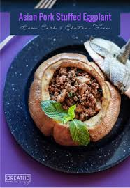 asian pork stuffed eggplant low carb i breathe i u0027m hungry