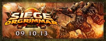 Patch 5 4 Siege Preparing For Patch 5 4 Siege Of Orgrimmar Of