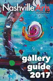 2017 gallery guide by nashville arts magazine issuu