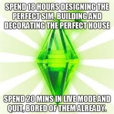 Sims Hehehehe Meme - the 50 best exles of the sims meme sims sims memes and memes