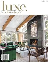 luxe colorado november december 2016 andrea schumacher interior
