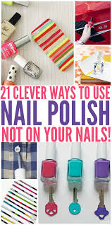 21 clever uses for nail polish not on your nails organizing