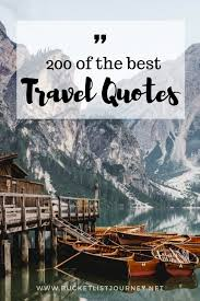 travel sayings images Best travel quotes 200 sayings to inspire you to explore the world jpg
