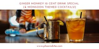 monkey 10 cent drink special monsoon themed cocktails