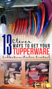 amazon black friday tupperware 13 clever ways to get your tupperware collection under control