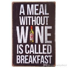 a meal without wine is called breakfast 2018 a meal without wine is called breakfast vintage retro tin