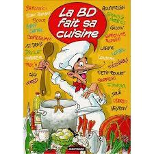bd cuisine la bd fait sa cuisine achat vente livre collectif bagheera