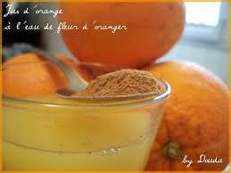 eau de fleur d oranger cuisine recette de jus d orange à l eau de fleur d oranger