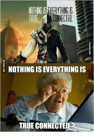 Grandma Finds The Internet Meme - everything connected nothing is everything is true connected memerul