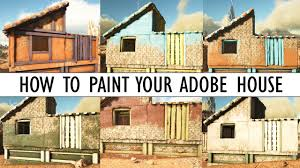 how to paint your adobe house ark scorched earth nine new