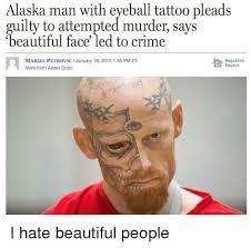 Attempted Murder Meme - 25 best memes about man with tattoos man with tattoos memes