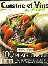 cuisines et vins cuisines et vins de hors serie n 9 100 plats uniques 568