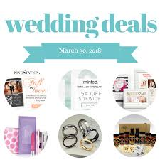 wedding deals wedding deals march 30 2018 the budget savvy