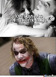 Make Me Laugh Meme - you ll always make me laugh joker by jesusofsuburbia meme center