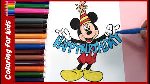 happy birthday mickey mouse coloring sheets youtube video from