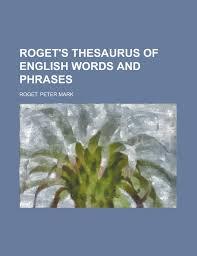 roget u0027s thesaurus of english words and phrases amazon co uk