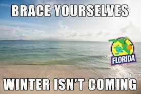 Florida Winter Meme - winter in fl meme in best of the funny meme