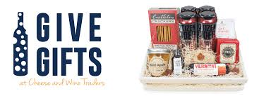 vermont gift baskets vermont gift baskets cheese and wine traders