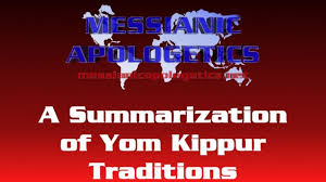 yom kippur atonement prayer1st s day gift ideas a summarization of yom kippur traditions messianic apologetics