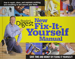 new fix it yourself manual how to repair clean and maintain