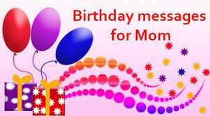 Free Sample Birthday Wishes Birthday Messages For Mom Sample Birthday Wishes For Mothers