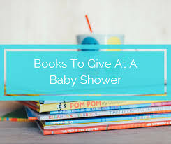 Baby Shower Tips For New Moms by The Best Books To Give At A Baby Shower Spit Up And Sit Ups
