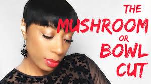 Mushroom Hairstyle How To Create The Mushroom Or Bowl Cut Youtube