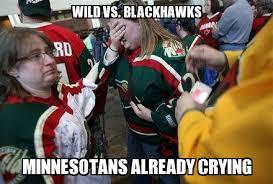 Blackhawks Meme - un categorized wild vs blackhawks minnesotans already crying