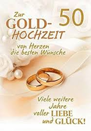 gl ckw nsche zum 50 hochzeitstag riesen 50 goldhochzeit karte grußkarte goldene hochzeit