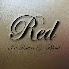 I Would Rather Go Blind Mp3 Download I U0027d Rather Go Blind Cover Red Promotions