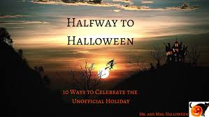 Halloween Date Usa Halfway To Halloween 10 Ways To Celebrate The Unofficial Holiday