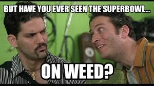 Super Bowl Weed Meme - the history of stoner memes all things dank