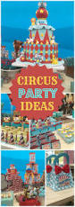 first birthday circus 197 best circus theme birthday images on pinterest birthday