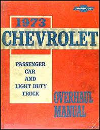 1973 chevy car and 10 30 truck overhaul manual original