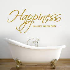 amazing bathroom quote decal bathroom vinyl bathroom wall decal full size of bathroom brown happiness is a nice warm bath quote wall decal removable