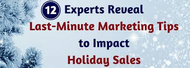 expert marketing ideas boost sales with 12 last minute