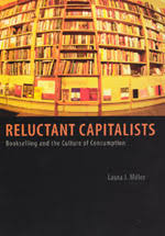 Uchicago Barnes And Noble Reluctant Capitalists Bookselling And The Culture Of Consumption