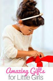 40 amazing gift ideas for little girls