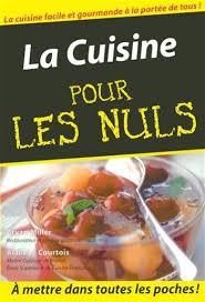cuisine pour les nul cuisine pour les nuls poche book by bryan miller paperback