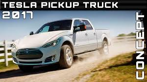 tesla truck 2017 tesla pickup truck concept review rendered price specs