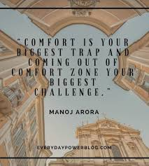 Life Begins When You Step Out Of Your Comfort Zone 50 Motivational Quotes To Help You Step Out Of Your Comfort Zone