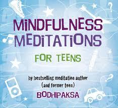 amazon com mindfulness meditations for teens 9780972441476